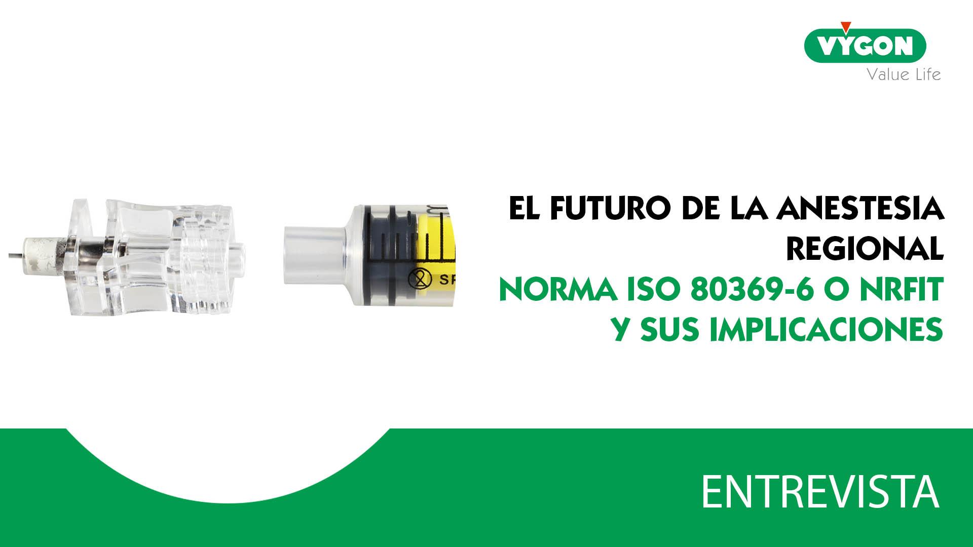 La norma ISO 80369-6 o NRFit y sus implicaciones